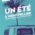 Un été à Montpellier : programme des visites guidées de l'Office de Tourisme