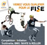Venez vous qualifier pour le FISE 2014 à Saint-Brès le 28 sept !