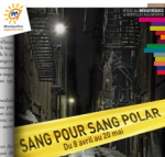 """Affiche de la manifesttion """"SANG POUR SANG POLAR"""" dans les médiathèques de Montpellier Agglomération"""