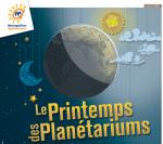 C'est le Printemps des Planétariums du 15 au 23 mars !