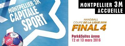 Final four coupe de la ligue 2016 montpellier m diterran e m tropole - Final de la coupe de la ligue ...