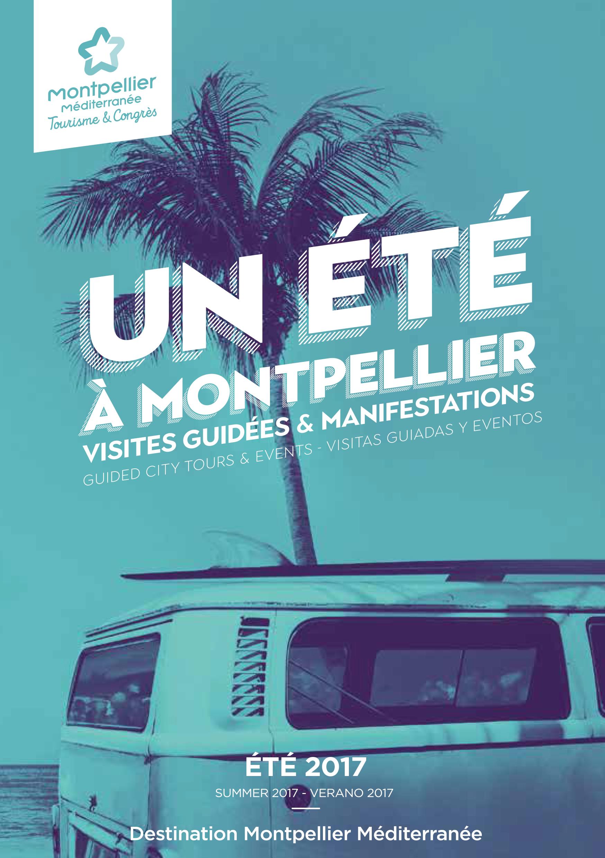Un t montpellier programme des visites guid es de l 39 office de tourisme montpellier - Montpellier office du tourisme ...