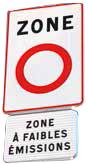 Panneau de circulation stipulant : zone à faibles émissions